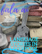 Fala Aí - Special Issue Language Stories in Liverpool